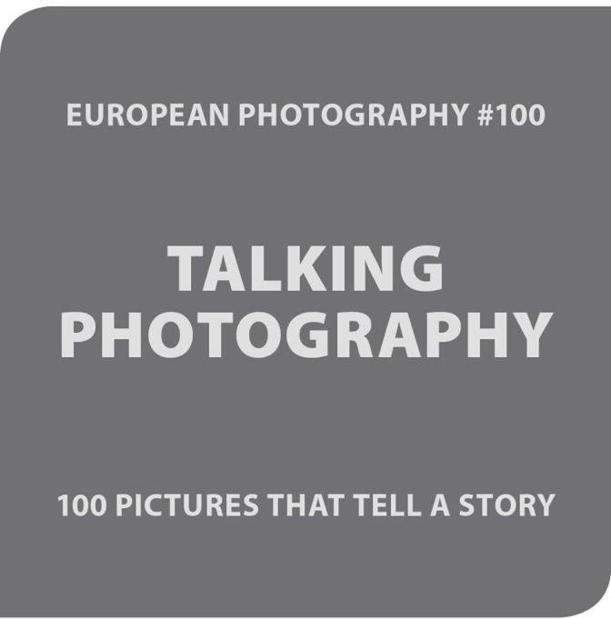 European Photography #100 Call. Deadline: Sept. 25, 2016