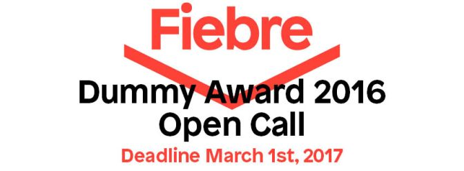 Fiebre Dummy Award. Extended Deadline: March 10, 2017.
