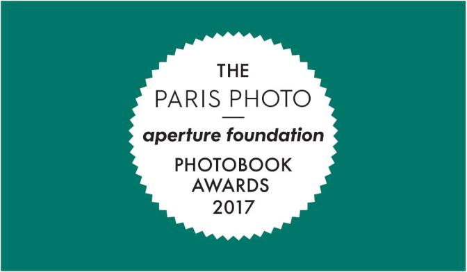Paris Photo – Aperture F. PhotoBook Awards. D: Sept 15, 2017