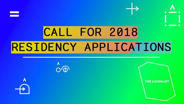 The Luminary Residency Program. Deadline: Sept. 15, 2017