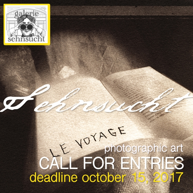 Photography Call. Galerie Sehnsucht. Deadline: Oct. 15, 2017