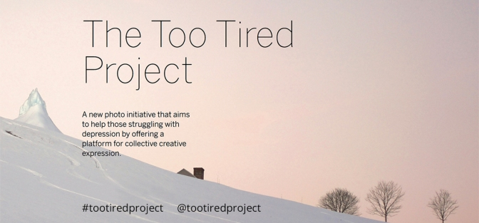 The Too Tired Project. A dialogue about mental health and art.