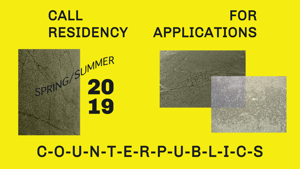 Call for Residency Proposals: Counterpublics. Deadline: Jan 15, 2019